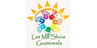 Let Me Shine Guatemala